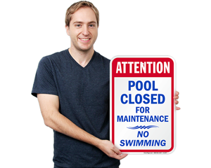 Attention pool closed for maintenance, no swimming