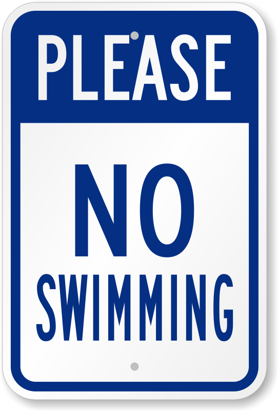 No Swimming Pool : Please no swimming sign low prices sku k