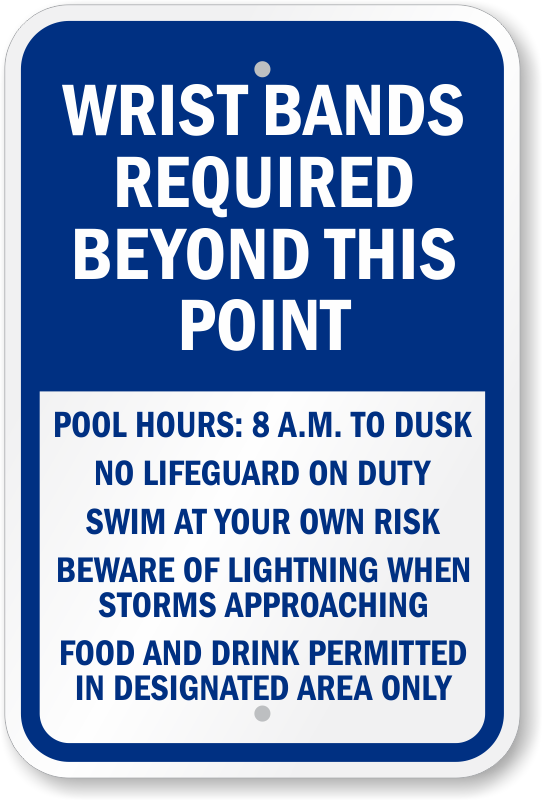 Wrist Bands Required Beyond This Point Pool Sign Sku K 0581