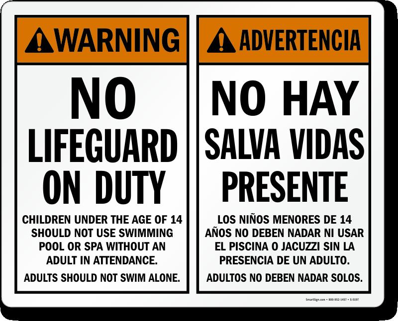 Bilingual Warning No Lifeguard On Duty English Spanish Sign Sku S 5197
