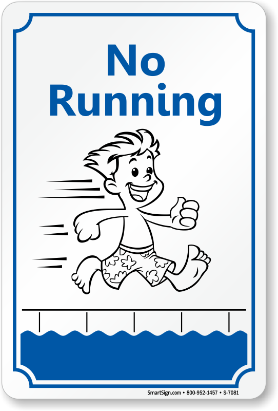 No Running Sign With Graphic