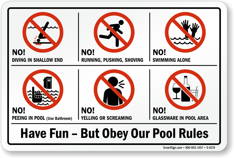 Swimming Pool Sign: Have Fun  But Obey Our Pool Rules