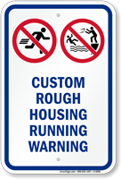 Customizable No Rough Housing Warning Sign