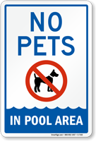No Pets In Pools Area Sign
