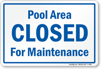 Pool closed for maintenance sign sku s 7098 for No credit check swimming pools