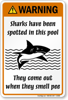 Warning Sharks Come Out When They Smell Pee Sign