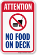 Attention No Food On Deck Pool Sign