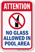 Attention No Glass Allowed Pool Sign