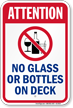 Attention No Glass Bottles On Deck Sign