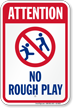 Attention No Rough Play Pool Sign