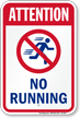 Attention No Running Pool Sign