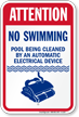 Attention, No Swimming, Pool Being Cleaned Sign