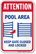Attention Pool Area Keep Gate Closed Sign