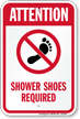 Attention Shower Shoes Required Sign