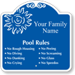 Custom Family Pool Rules Signature Sign