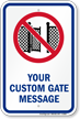 Customizable Gate Message Signature Sign with Graphic