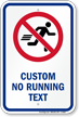 Customizable No Running Sign with Graphic