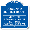 Customizable Pool and Hot Tub Timings Sign