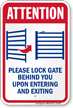 Lock Gate Upon Entering And Exiting Sign