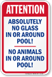 No Glass or Animals Around Pool Sign