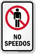 No Speedos Humorous Pool Sign