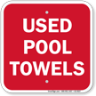 Used Pool Towels Sign