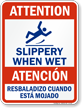 Bilingual Fall Hazard, Slippery When Wet Sign