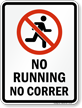 Bilingual No Running Prohibition Sign with Symbol