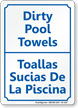 Bilingual Pool Area, Dirty Pool Towels Sign
