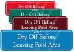 Dry Off Before Leaving Pool Area Wall Sign