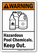 Hazardous Pool Chemicals Keep Out Warning Sign