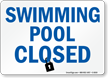 Swimming Pool Closed Sign