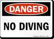 No Diving OSHA Danger Sign