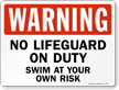 No Lifeguard On Duty Pool Warning Sign