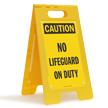 No Lifeguard On Duty Caution Free-Standing Sign