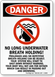 No Long Breath Holding Pool Sign