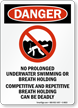 No Prolonged Underwater Swimming Pool Sign