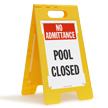 No Admittance Pool Closed Floor Standing Sign