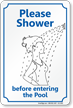 Shower Before Entering The Pool Sign
