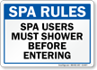 Spa Users Must Shower Before Entering Spa Etiquette Sign