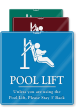 Pool Lift Unless Using Stay 3' Back Sign