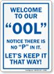 Welcome to OOL No 'P' Funny Pool Sign
