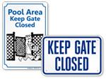 Keep Pool Gate Closed Signs