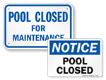 Pool Closed Signs