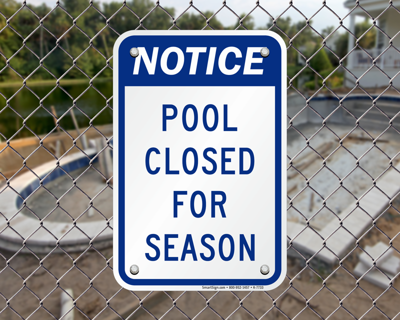 Swimming Pool Closed Signs | Free Shipping on ymca pool closed, pool cover closed, gym pool closed, swimmong pool closed, winter pool closed, parking closed,