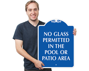 No glass permitted in the pool or patio area