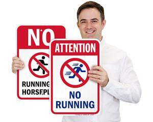 No Running , No Pushing, No Roughhousing Signs