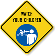 Watch Your Children Signs
