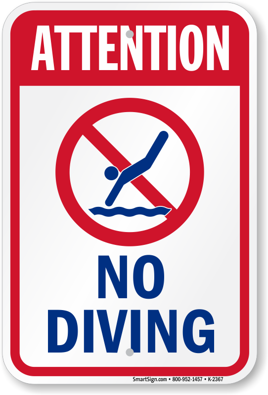 Attention No Diving Sign With Symbol Sku K 2367