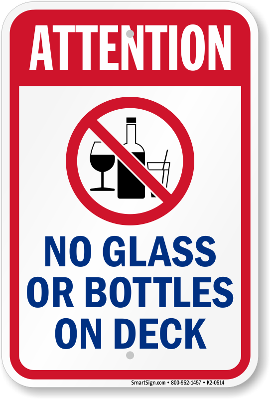 attention no glass bottles on deck sign k2 0514 no glass allowed in pool area signs